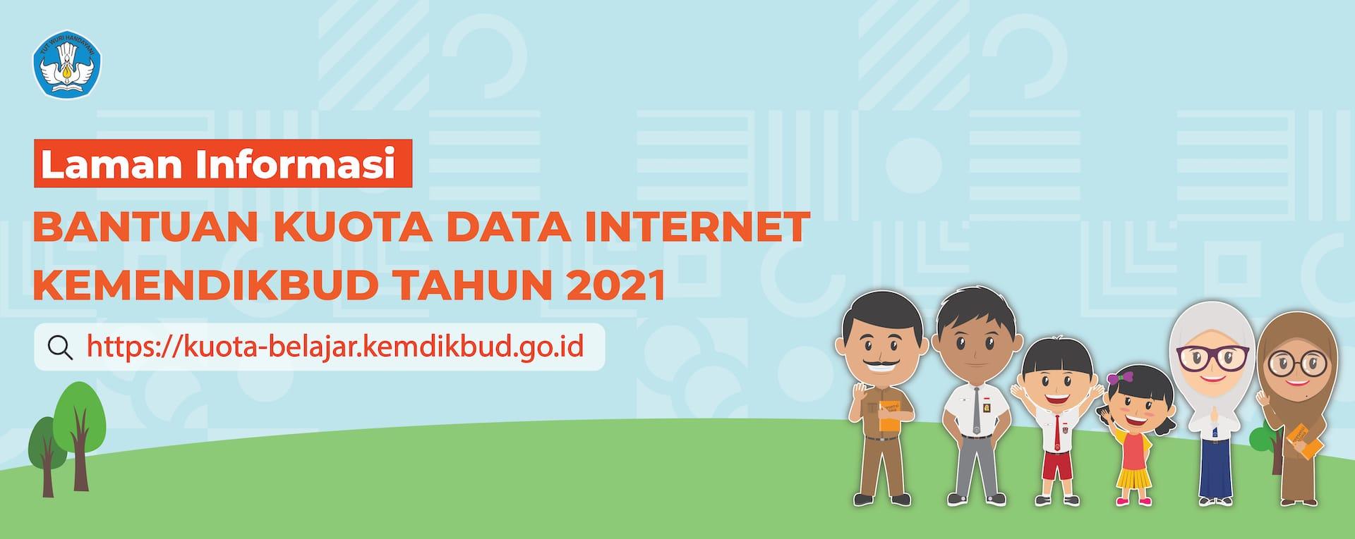 Bantuan Kuota Belajar Kemendikbud 2021